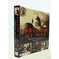 Unseen Archives, Britain at War
