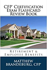 CFP Certification Exam Flashcard Review Book: Retirement & Employee Benefits (2019 Edition) Paperback