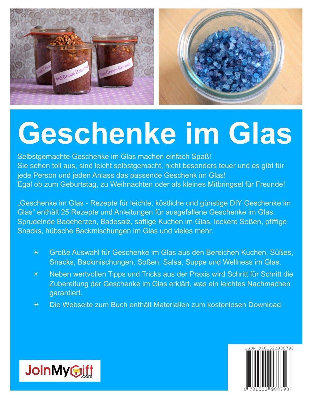 Geschenke im Glas: Rezepte für leichte, köstliche und günstige DIY ...