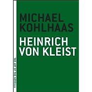 Michael Kohlhaas (The Art of the Novella Book 1)