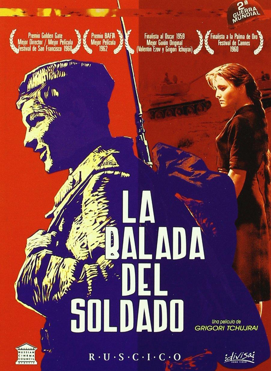 La Balada Del Soldado [DVD]: Amazon.es: Valdimir Ivachev, Zhanna Prolorenko, Antonina Maksimova, Nikolai Kryuchkov, Elza Lezhdey, Yevgeni Urbansky, ...