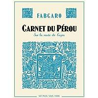 Carnet du Pérou, sur la route de Cuzco