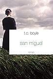 San Miguel : roman - traduit de l'anglais (Etats-Unis) par Bernard Turle (Littérature Etrangère)