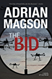 The Bid: A Novel of Suspense (A Cruxys Solutions Investigation)