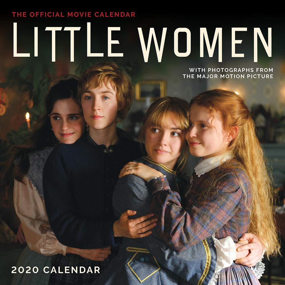 Little Women 2020 Wall Calendar: The Official Movie Tie-In by Abrams Calendars