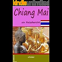 Chiang Mai - ein Reisebericht: Reiseführer