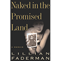 Naked in the Promised Land: A Memoir (English Edition)