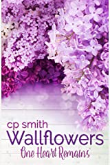 Wallflowers: One Heart Remains Kindle Edition