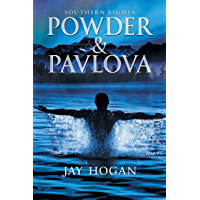 Powder & Pavlova: Southern Lights #1 (English Edition)