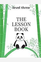 The Lesson Book: Level Three (The Lesson Books) (Volume 3) Paperback
