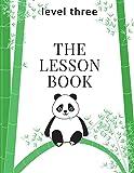 The Lesson Book: Level Three (The Lesson Books) (Volume 3)