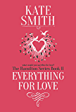 Everything For Love (The Hamilton Series Book 2)