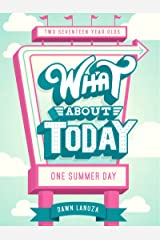 What About Today Kindle Edition