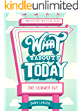 What About Today