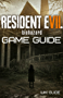 Resident Evil 7 Biohazard: Guide, walkthrough and tips to surviving the horror adventure
