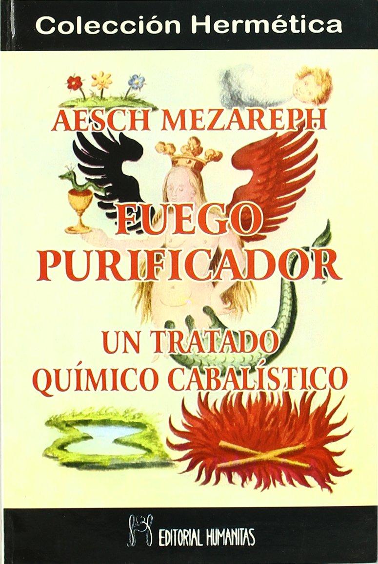 Fuego Purificador -Aesch Mezareph: Amazon.es: Maremagnum Mtm ...