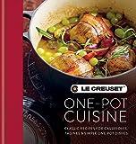Le Creuset One-pot Cuisine: Classic Recipes for Casseroles, Tagines & Simple One-pot Dishes