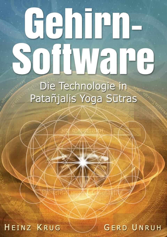 Gehirnsoftware: Die Technologie in Patanjalis Yoga Sutras ...