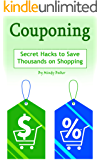 Couponing: Secret Hacks to Save Thousands on Shopping