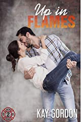 Up in Flames (New Hope Fire Department Book 2) Kindle Edition