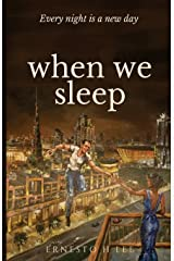 When We Sleep: Every Night Is A New Day Paperback