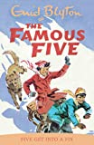 Famous Five: Five Get Into A Fix: Book 17