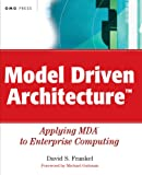 Model Driven Architecture: Applying MDA to Enterprise Computing (OMG)