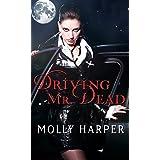 Driving Mr. Dead (Half Moon Hollow series Book 5)