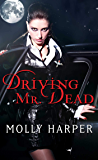 Driving Mr. Dead (Half Moon Hollow series Book 5)