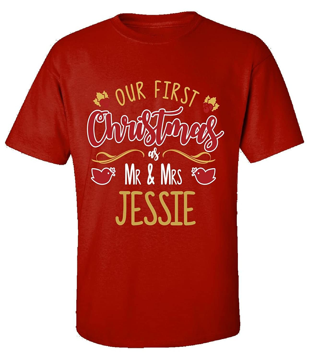Our First Christmas As Mr & Mrs Jessie - Adult Shirt