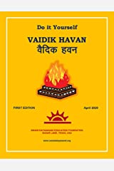 Vaidik Havan: Do it Yourself (Hindu Religion) Kindle Edition