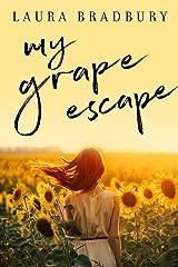 My Grape Escape: (The Grape Series Book 6) Kindle Edition