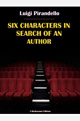 Six Characters in Search of an Author Kindle Edition