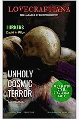 Lovecraftiana: Vol 5, Issue 1, Walpurgisnacht 2020 Kindle Edition