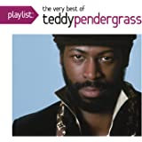 Playlist: The Very Best Of Teddy Pendergrass