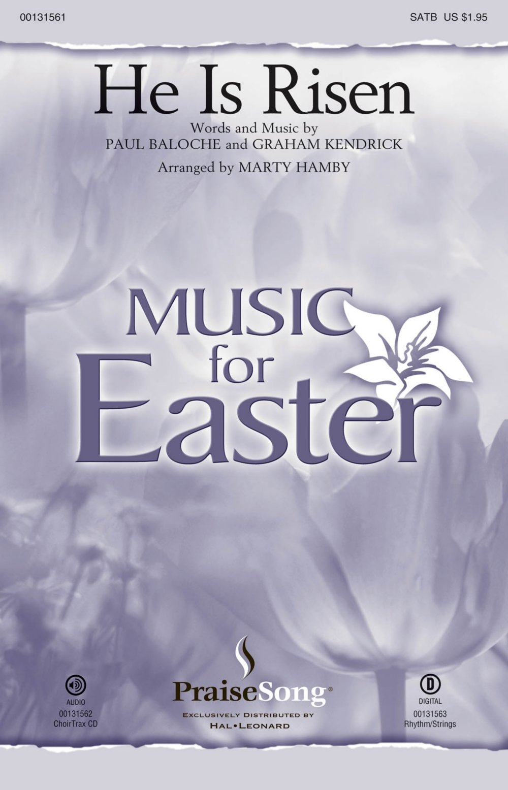praisesong he is risen satb by paul baloche arranged by marty hamby