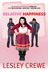 Relative Happiness Kindle Edition