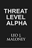 Threat Level Alpha (A Dan Morgan Thriller)