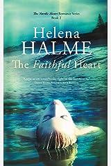 The Faithful Heart (The Nordic Heart Series) (Volume 2) Paperback