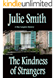 Kindness of Strangers (Skip Langdon Mystery #6) (The Skip Langdon Series)