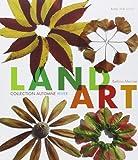 Land art : Collection automne-hiver