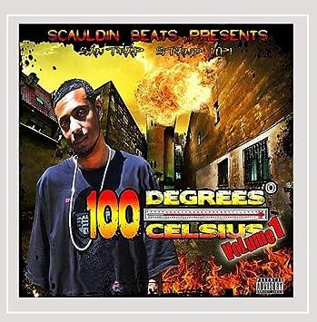 100 Degrees Celsius Vol 1 Explicit