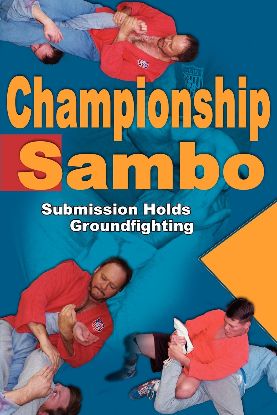Championship Sambo: Submission Holds and Groundfighting pdf