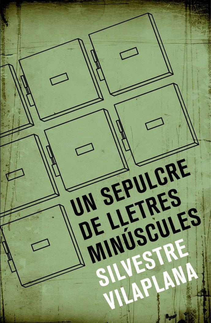 (CAT).251.UN SEPULCARE DE LLETRES MINUSCULES.(ECLECTICA) pdf epub