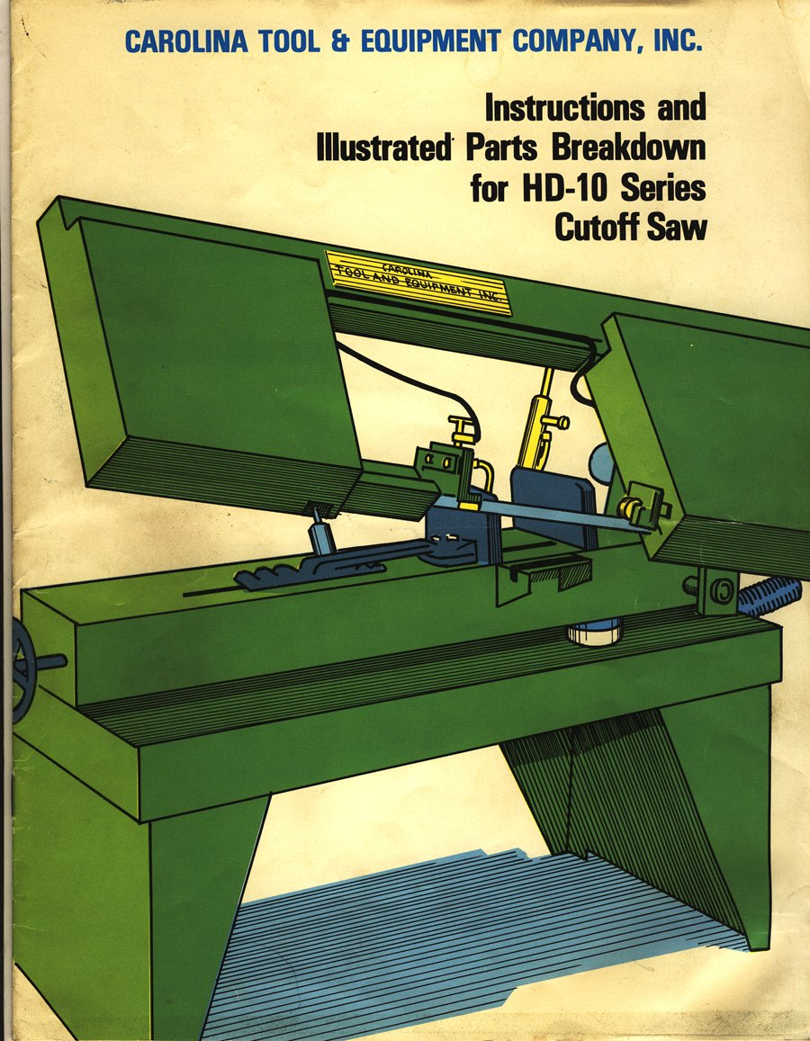Carolina HD-10 Bandsaw Instruction & Parts Manual: Carolina