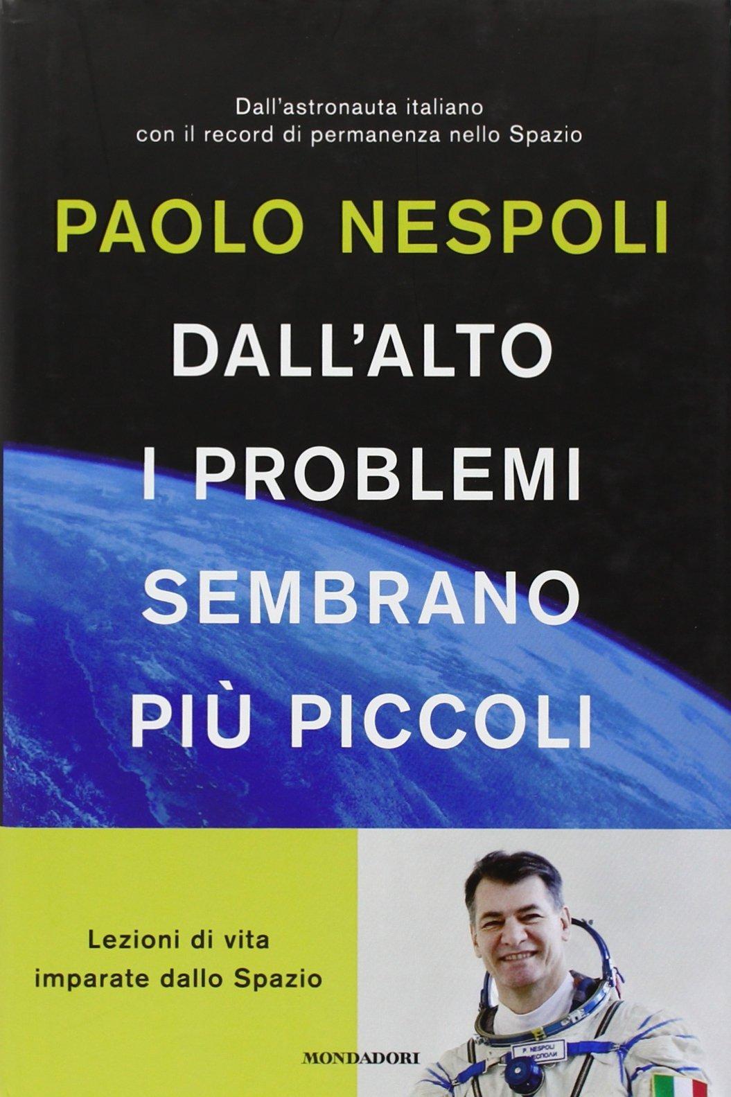 Passi da gigante: La mia vita vista dallalto (Italian Edition)