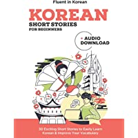 Korean Short Stories for Beginners + Audio Download: Improve your reading and listening skills in Korean: 2