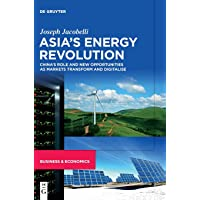 Asia's Energy Revolution: China's Role and New Opportunities as Markets Transform and Digitalise