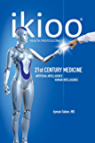 ikioo® 21st Century Medicine: Artificial Intelligence for Health Professionals