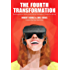 The Fourth Transformation: How Augmented Reality & Artificial Intelligence Will Change Everything